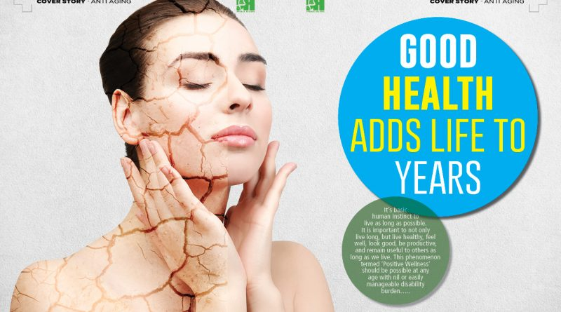 Good Health Adds Life to Years
