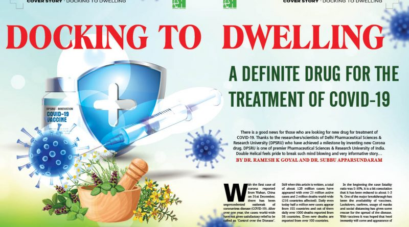 Docking to Dwelling: Definite Drug the treatment of COVID-19
